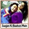 Aapke Kareeb Hum Rehte Hain - Saajan Ki Baahon Mein (1995)