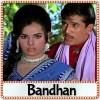 Aa Jaao Aa Bhi Jaao - Bandhan