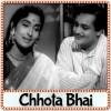 Ram Tu Sabka Rakhwala - Chhota Bhai