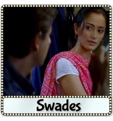 Dekho Na - Swades