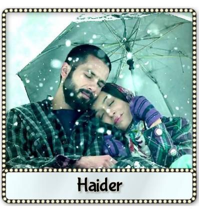 Khul Kabhi - Haider (2014)