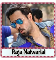 Namak Pare - Raja Natwarlal (2014)