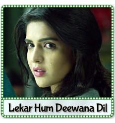 Beqasoor - Lekar Hum Deewana Dil (2014)