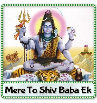 Behad Baba Behad - Mere To Shiv Baba Ek (MP3 Format)