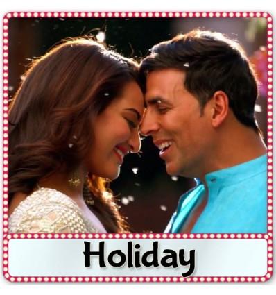 Aaj Dil Shayrana - Holiday