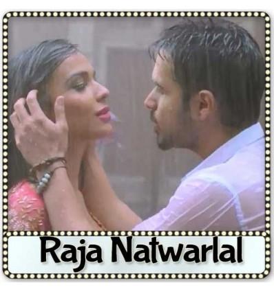 Tere Hoke Rahenge - Raja Natwarlal (2014)