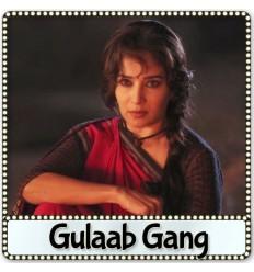 Dheemi Dheemi - Gulaab Gang