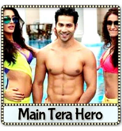 Palat (Tera Hero Idhar Hai) - Main Tera Hero