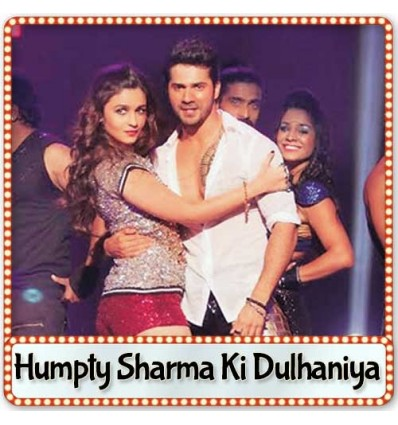 Saturday Saturday - Humpty Sharma Ki Dulhaniya (2014)