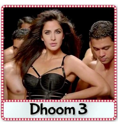 Dhoom Machale - Dhoom 3 (2013)
