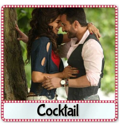 cocktail 2012 movie songs