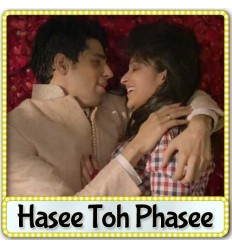 Zehnaseeb - Hasee Toh Phasee