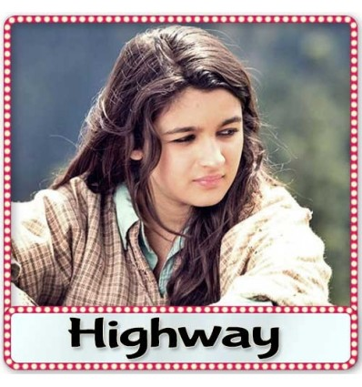 Kahaan Hoon Main - Highway