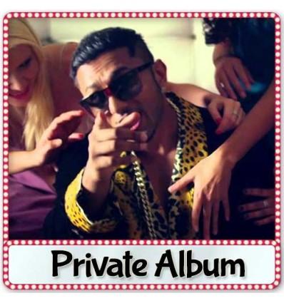 Break Up Party - Yo Yo Honey Singh (2012)