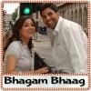 Bhagam Bhaag - Bhagam Bhaag