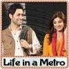 Baatein Kuchh Ankahi Si - Life in a Metro