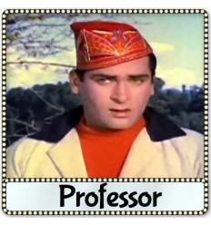 Aye Gulbadan - Professor