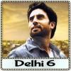 Arziyan - Delhi 6