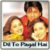 Arey Re Arey - Dil To Pagal Hai