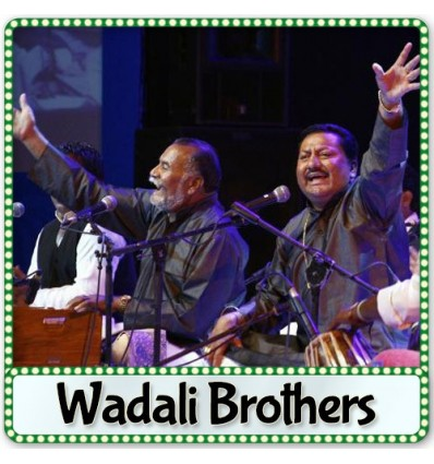 Tu Maane Ya Na Maane - Wadali Brothers
