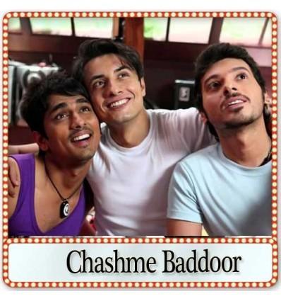 Har Ek Friend Kameena Hota Hai - Chashme Baddoor