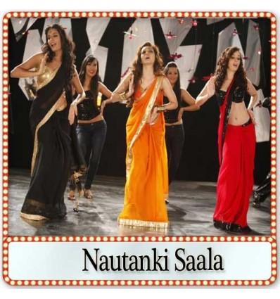 Dhak Dhak - Nautanki Saala