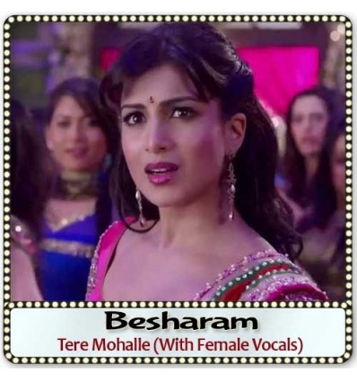 Tere Mohalle (With Female Vocals)