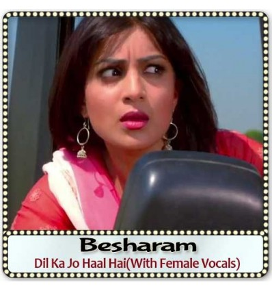 Dil Ka Jo Haal Hai(With Female Vocals)