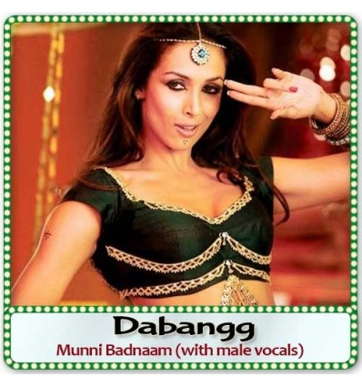 Munni Badnaam (with male vocals)