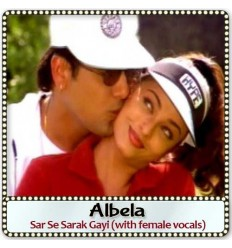 Sar Se Sarak Gayi (with female vocals)