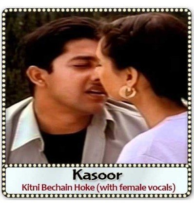 Kitni Bechain Hoke (with female vocals)