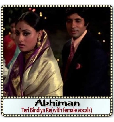 Teri Bindiya Re(with female vocals)