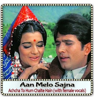Achcha To Hum Chalte Hain (with female vocals)