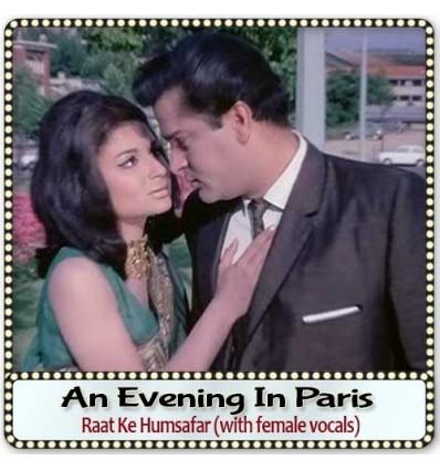 Raat Ke Humsafar (with female vocals)