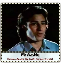 Humko Aawaz De (with female vocals)