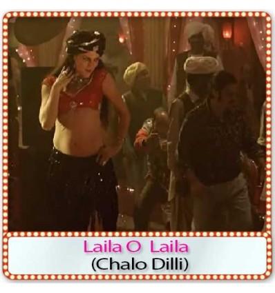 Laila O Laila - Chalo Dilli (2011)