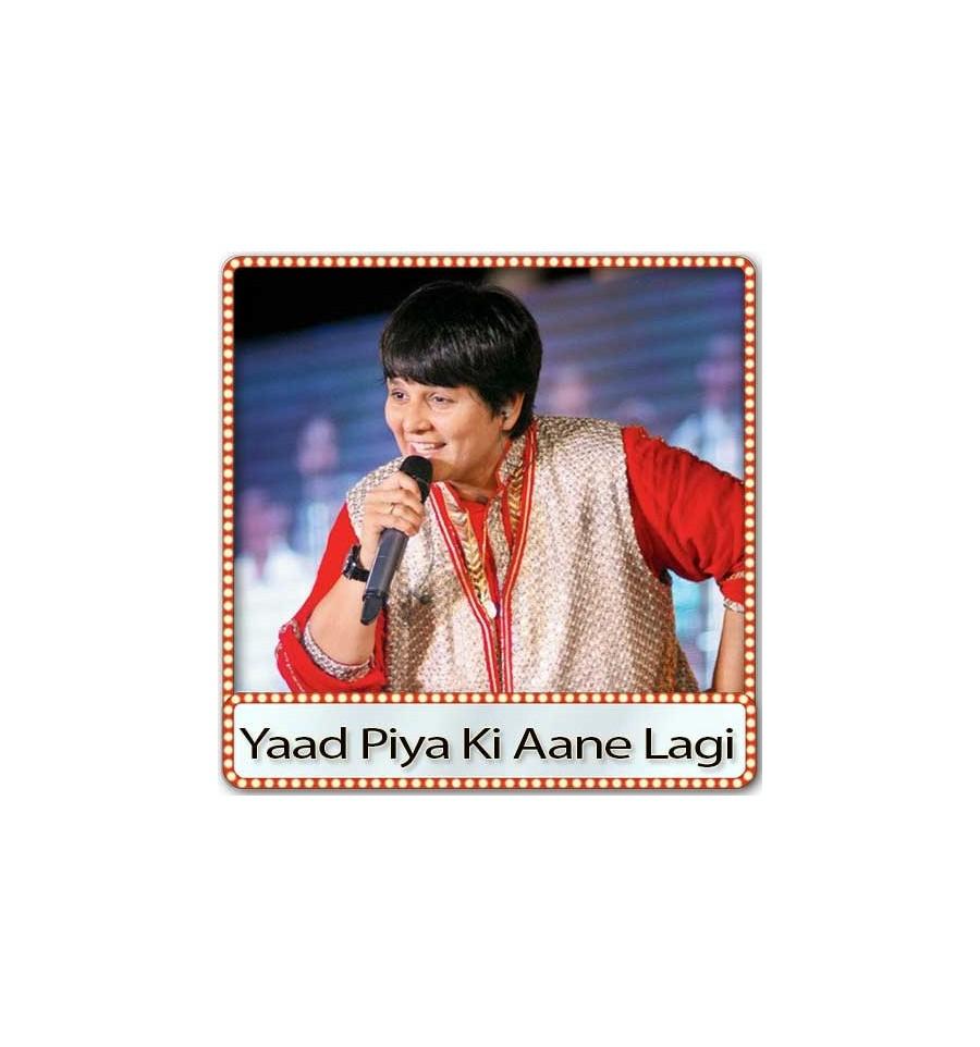 Download Yaad Piya Ki Aane Lagi Mp3 Download kbps MP3, 3GP, MP4