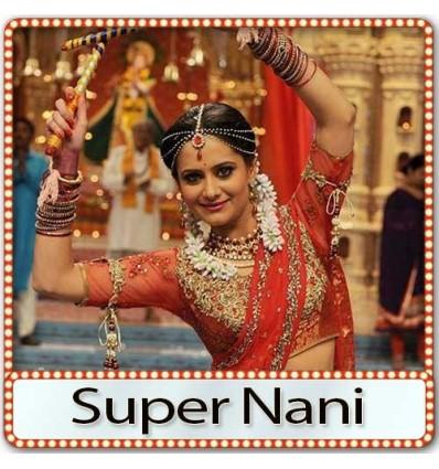 Dhaani Chunariya MP3 Karaoke | Super Nani MP3 Karaoke