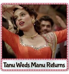 Ghani Bawri - Tanu Weds Manu Returns