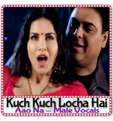 Aao Na - Male Vocals - Kuch Kuch Locha Hai