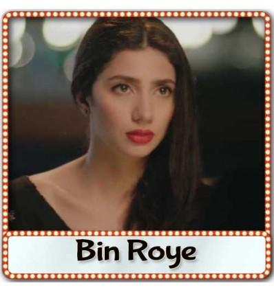O Yaara - Bin Roye