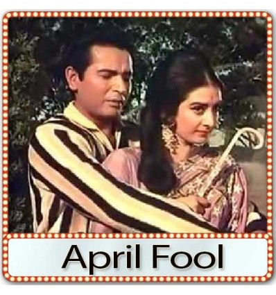 Aa Gale Lag Ja Mere Apne Mere Sapne Mp3 Karaoke - April Fool