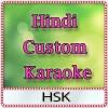 Hindi Custom Karaoke