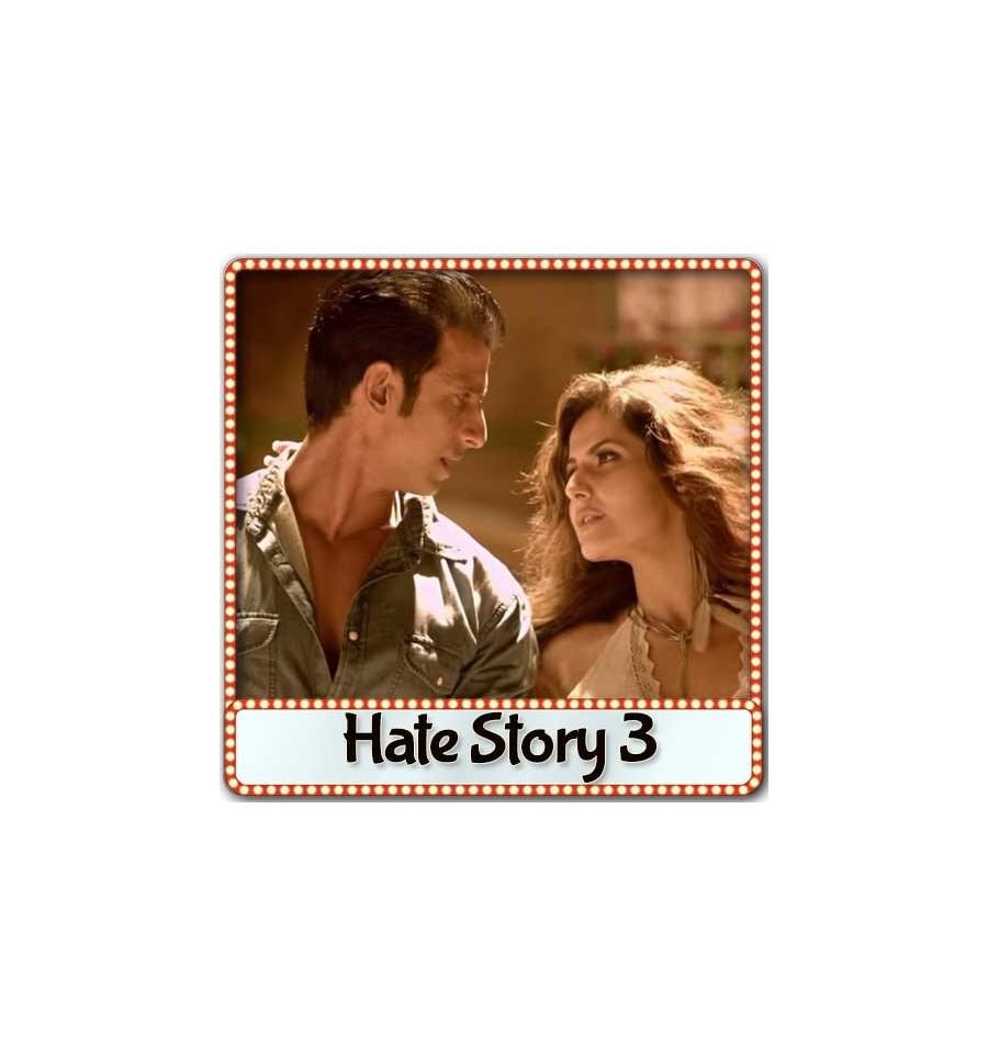 Tumhein Apna Banane Ka Karaoke | Hate Story 3 Karaoke