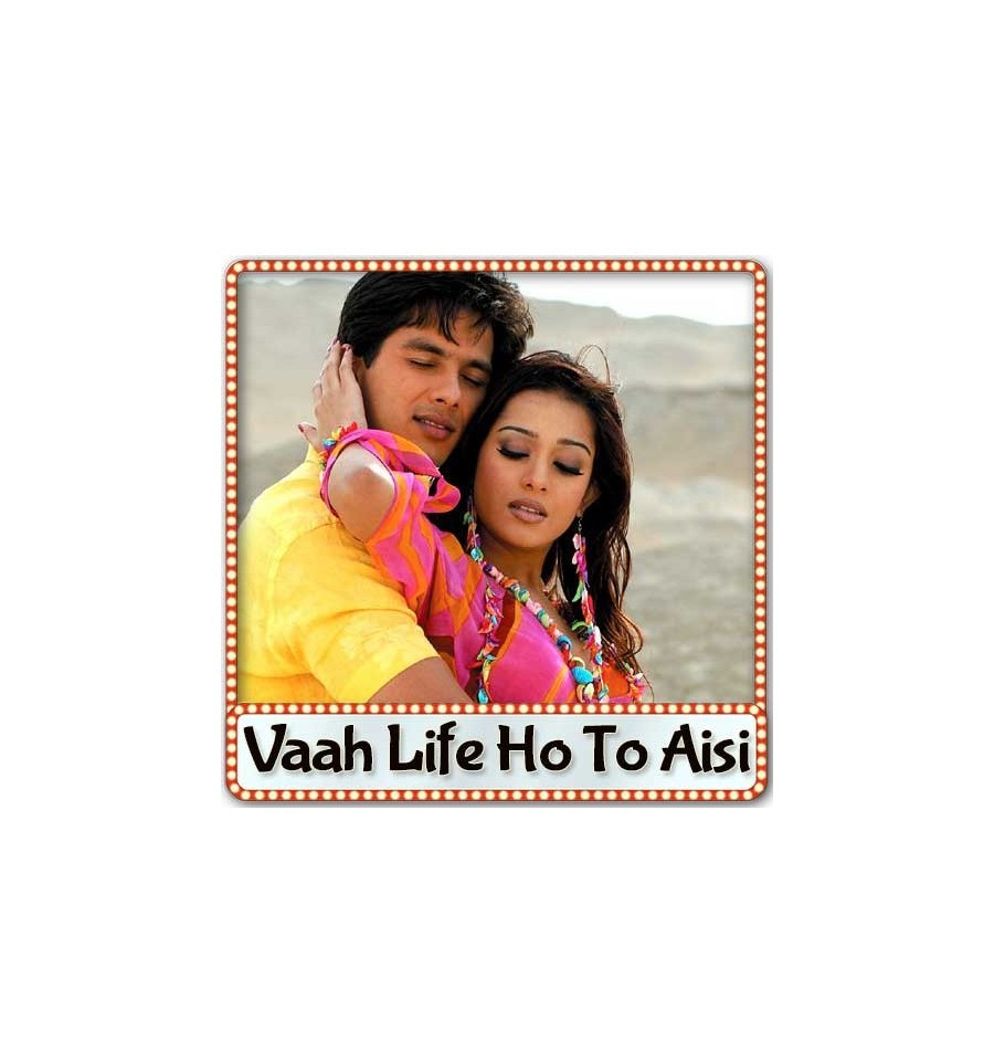 These are some of the images that we found within the public domain for your vaah life ho to aisi keyword
