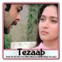 Keh Do Ki Tum Ho Meri Warna (With Male Vocals) - Tezaab