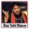 Muh Pher Jidhar Dekhun (Sherawali) - Bas Tuhi Nazar