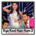 Jawaani Le Doobi (With Male Vocals) - Kya Kool Hain Hum 3 (MP3 Format)