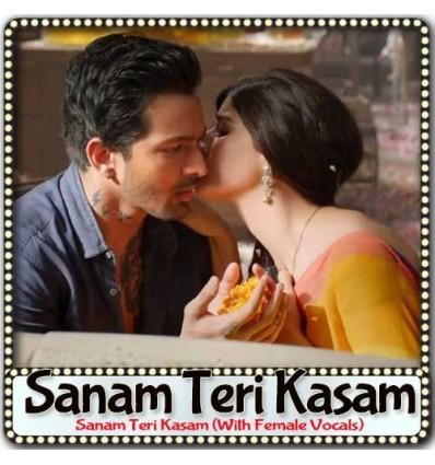 Sanam Teri Kasam (With Female Vocals) - Sanam Teri Kasam (MP3 Format)