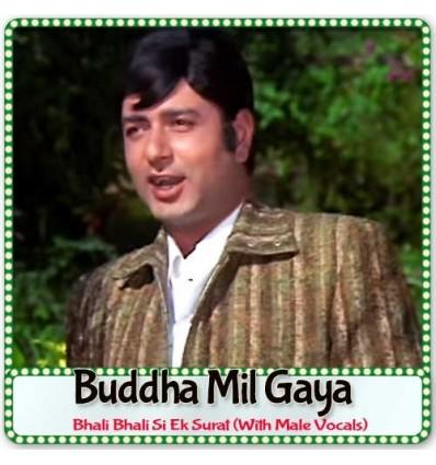Bhali Bhali Si Ek Surat-With Male Vocals - Buddha Mil Gaya (MP3 Format)